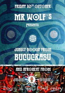 Mr Wolfs poster 10 October 2014 Bucucrasu and Juju Rock